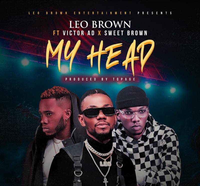 Leo Brown My Head Victor AD, Sweet Brown