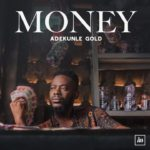 15 Nigerian Songs That Talks About Money