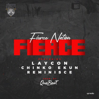 Laycon Chinko Ekun Reminisce Fierce