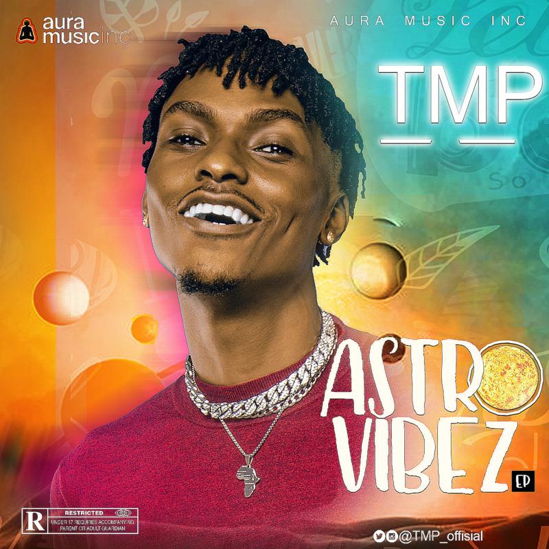 TMP – 'Astro Vibez' EP 1
