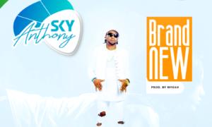 Anthony Sky - Brand New