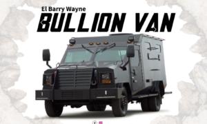El Barry Wayne - Bullion Van