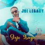 """Joe Legacy – """"Jeje Laye"""""""