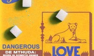 Tiwa Savage Dangerous Love (De Mthuda Born In Soweto Remix) De Methuda