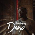 """[Audio + Video] Donkayyz – """"Deep"""""""