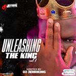 "[Mixtape] DJ JerriKing – ""Unleashing The King"""