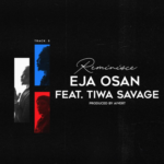 "Reminisce – ""Eja Osan Lyrics"" ft. Tiwa Savage"