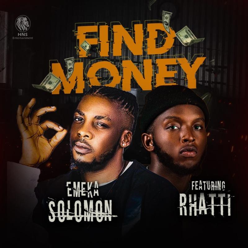 """Emeka Solomon – """"Find Money"""" f. Rhatti 1"""