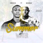 "Sneezle – ""Summer 2 Winter"" ft. Mohbad"