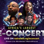 Davido, Tiwa Savage, Naira Marley and Mayorkun to perform in 4KHD at Africa's largest E-concert, NairaWin Live