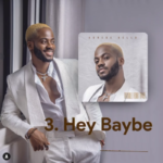 "Korede Bello – ""Hey Baybe Lyrics"""