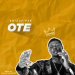 "Shizzypee – ""Ote"" (Prod by Calis D'Kapentar)"