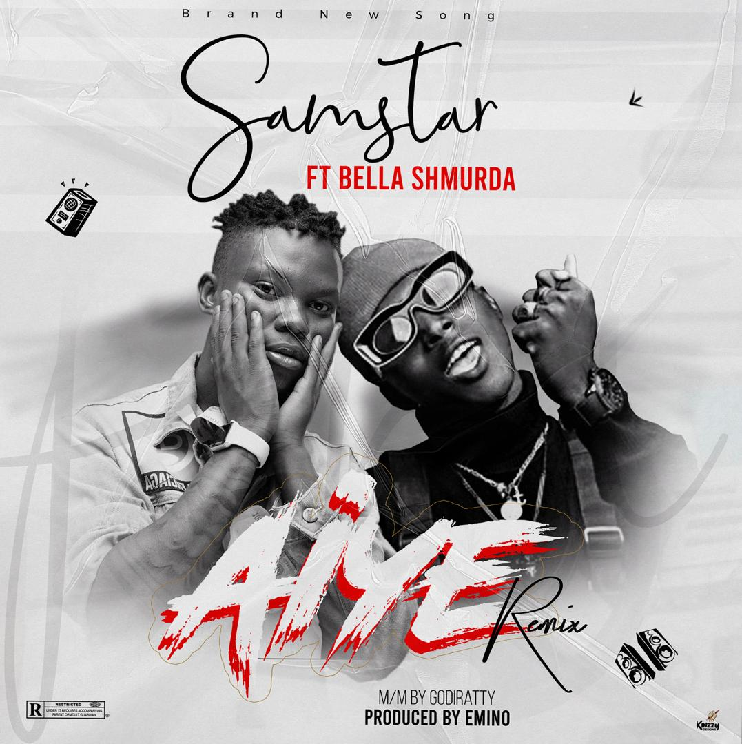 "Samstar – ""Aiye Remix"" ft. Bella Shmurda"