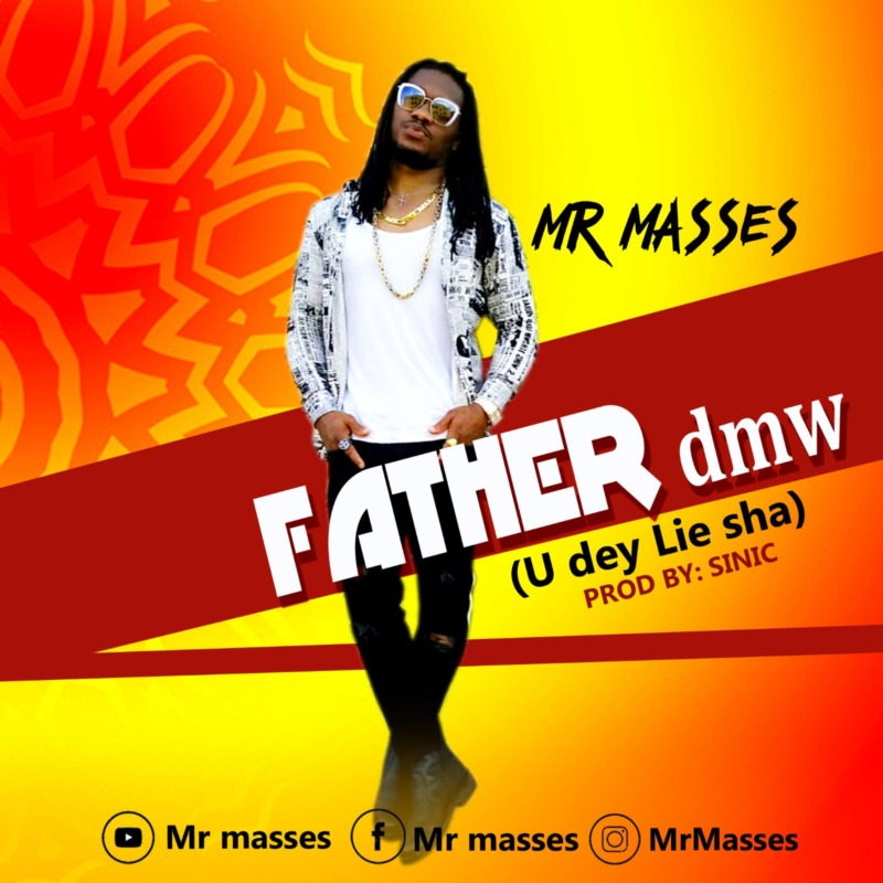 Mr Masses Father DMW (U Dey Lie Sha)