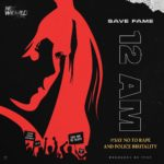 "Jaywon (Nextworld Music) Present: Save Fame – ""12am"""