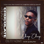 "Chop Chop – ""Chocolate"""