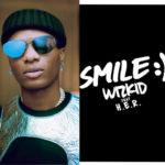 Wizkid – 'SMILE' Review… Same Old Wizkid Vibe or Another Afrobeat To The World Hit Record?