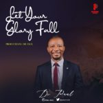 "[Music + Video] Dr. Paul – ""Let Your Glory Fall"""