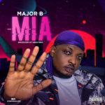 """Major B – """"Mia"""""""