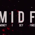 "Ycee – ""MIDF"" (Money I Dey Find) [Lyrics + Audio]"