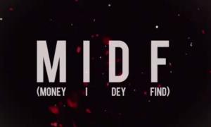 Ycee MIDF (Money I Dey Find)