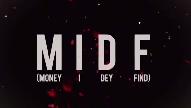 Ycee MIDF (Money I Dey Find)