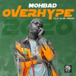 "Mohbad – ""Overhype Lyrics"""