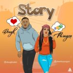 "[Audio + Video] Dough – ""Story"" ft. Paragon Qtm"