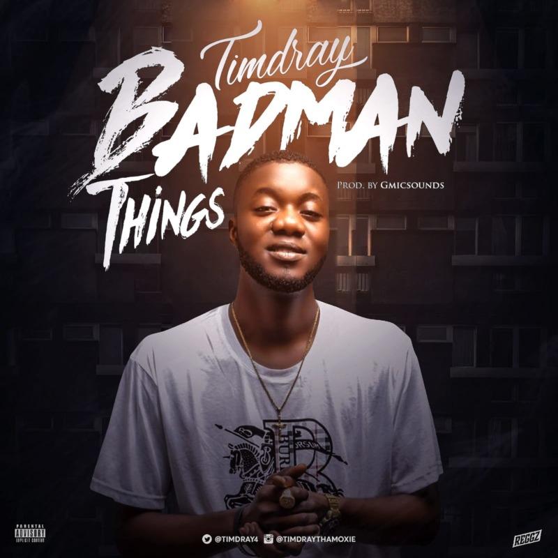 Timdray Badman Things