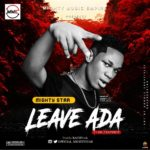 """Mighty Star – """"Leave Ada"""""""