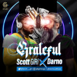 "Scott Giri x Darno -""Grateful"""