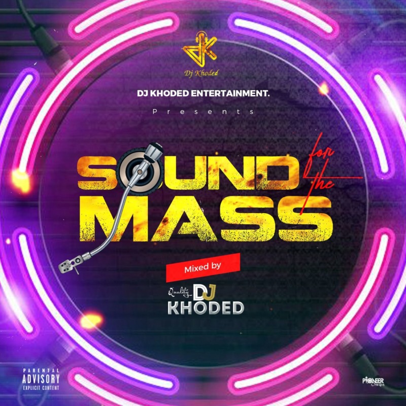 DJ Khoded Sound For The Mass