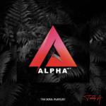 "[EP] Teddy A – ""Alpha Vol 1"" (The Soul Playlist) ft. Praiz, Slimcase"