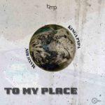"""Maxicris & Kinga Pypa – """"To My Place"""""""