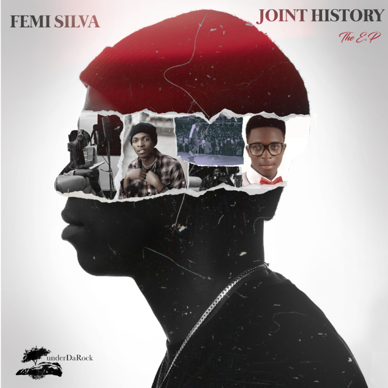 Femi Silva Joint History The EP