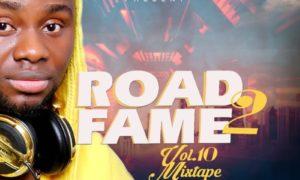 DJ Maff Road2Fame Mixtape Vol. 10