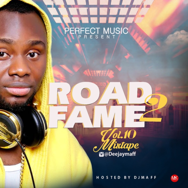 DJ Maff Road2Fame Mixtape Vol. 10