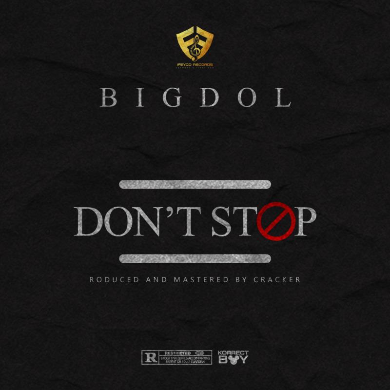 Bigdol Don't Stop