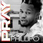 "[Video] Phillipo – ""Pray"" (Ise)"