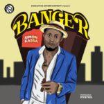 """Simon Kassa – """"Banger"""" (Prod. by Mystro)"""