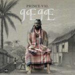 "Prince Val – ""Jeje"""