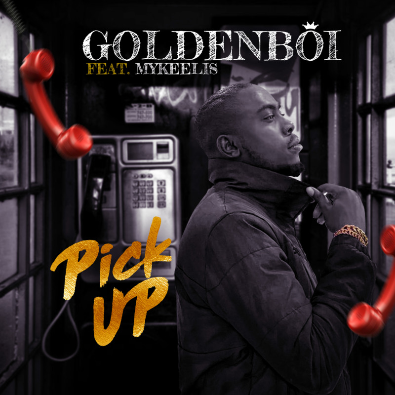 "Golden Boi  – ""Pick Up"" 1"