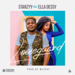 "Stanzyy – ""Looseguard"" ft. Ella Dessy"