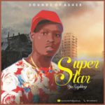 "9jaRapking – ""Superstar"""