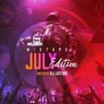 "DJ Latitude – ""Tooxclusive Mixtape July Edition"""
