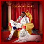 """[EP] Scott Giri – """"Girians Update"""""""