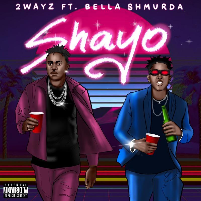 2Wayz Shayo Bella Shmurda