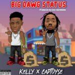 """Kellylivinglarge – """"Big Dawg Status"""" ft. Capt.Dyse"""