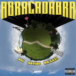 "BOJ x Davido x Mr Eazi – ""Abracadabra Lyrics"""
