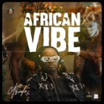 """[Audio + Video] Ayanfe – """"African Vibe"""""""